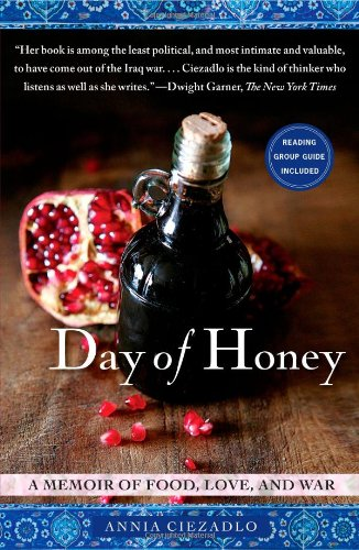 Day of Honey A Memoir of Food, Love, and War N/A edition cover