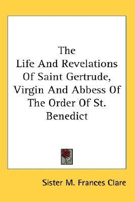Life and Revelations of Saint Gertru N/A 9781425493943 Front Cover