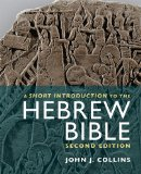 Short Introduction to the Hebrew Bible  2nd 2014 (Revised) edition cover