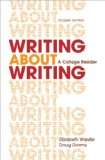 Writing About Writing: A College Reader  2014 edition cover