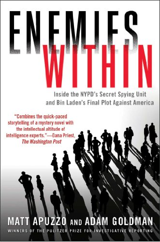 Enemies Within Inside the NYPD's Secret Spying Unit and Bin Laden's Final Plot Against America N/A edition cover