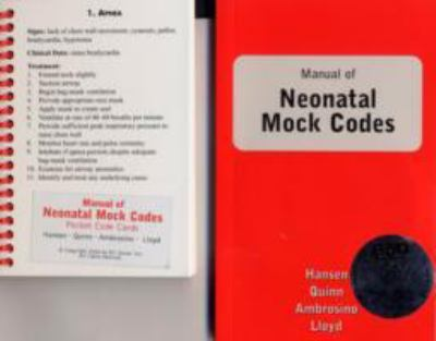 Manual Of Neonatal Mock Codes:  2006 edition cover