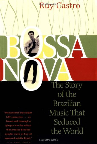 Bossa Nova The Story of the Brazilian Music That Seduced the World  2000 edition cover