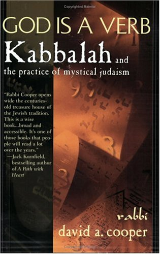 God Is a Verb Kabbalah and the Practice of Mystical Judaism N/A edition cover