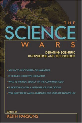 Science Wars Debating Scientific Knowledge and Technology  2002 edition cover
