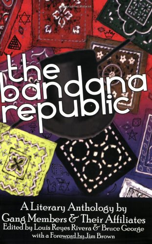 Bandana Republic A Literary Anthology by Gang Members and Their Affiliates  2008 edition cover