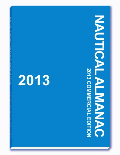2013 Nautical Almanac  N/A 9781937196943 Front Cover