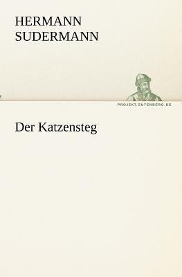 Katzensteg   2011 9783842418943 Front Cover