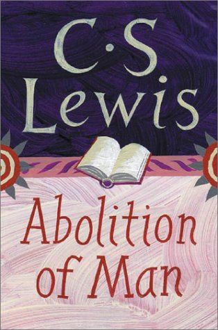 Abolition of Man   2001 9780060652944 Front Cover