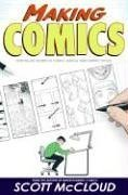 Making Comics Storytelling Secrets of Comics, Manga and Graphic Novels  2006 edition cover