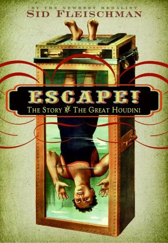 Escape! The Story of the Great Houdini  2006 9780060850944 Front Cover