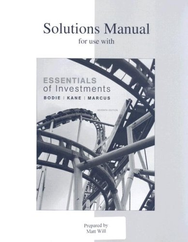Solutions Manual for Use with Essentials of Investments 7th 2008 9780073308944 Front Cover