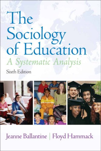 Sociology of Education A Systematic Analysis 6th 2009 (Revised) edition cover