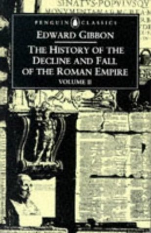History of the Decline and Fall of the Roman Empire Volume 2 2nd 1996 9780140433944 Front Cover