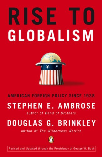 Rise to Globalism American Foreign Policy since 1938 9th 2011 (Revised) 9780142004944 Front Cover