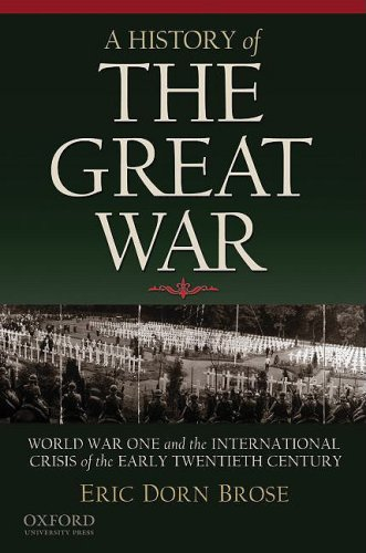 History of the Great War World War One and the International Crisis of the Early Twentieth Century  2010 edition cover