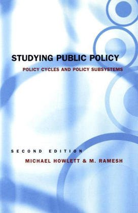 Studying Public Policy Policy Cycles and Policy Subsystems 2nd 2003 (Revised) 9780195417944 Front Cover