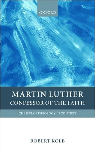 Martin Luther Confessor of the Faith  2009 9780199208944 Front Cover