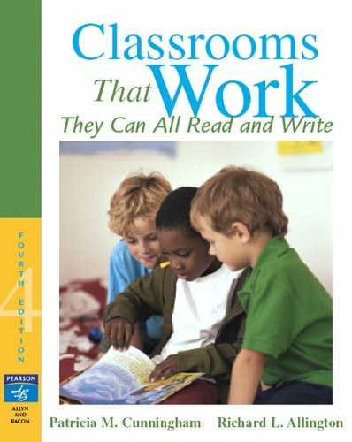 Classrooms That Work They Can All Read and Write 4th 2007 (Revised) edition cover