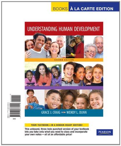 Understanding Human Development, Books a la Carte Edition  2nd 2010 9780205787944 Front Cover