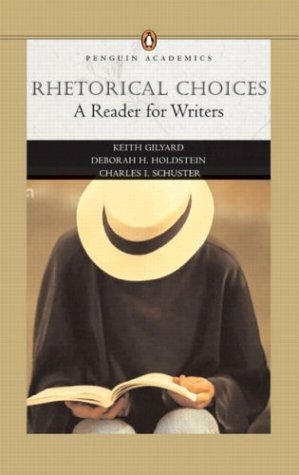 Rhetorical Choices A Reader for Writers  2004 edition cover