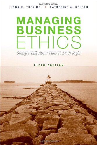 Managing Business Ethics  5th 2011 edition cover