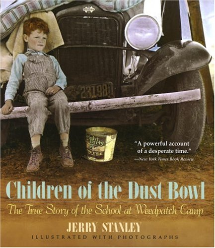 Children of the Dust Bowl The True Story of the School at Weedpatch Camp 97th edition cover