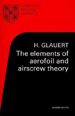 Elements of Aerofoil and Airscrew Theory  2nd 1947 9780521274944 Front Cover