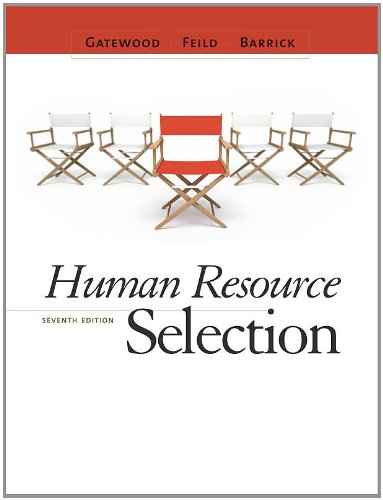 Human Resource Selection  7th 2011 edition cover