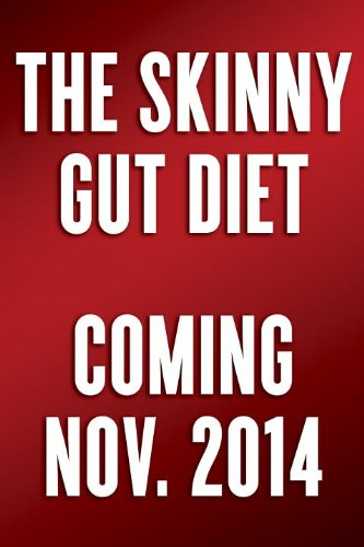 Skinny Gut Diet Balance Your Digestive System for Permanent Weight Loss  2014 9780553417944 Front Cover