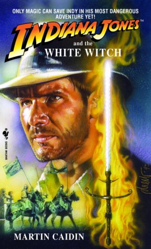 Indiana Jones and the White Witch A Novel  1994 9780553561944 Front Cover