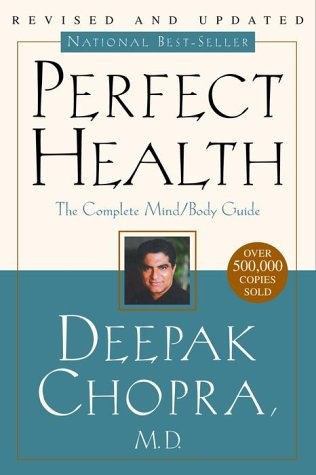 Perfect Health The Complete Mind/Body Guide  2000 (Revised) edition cover