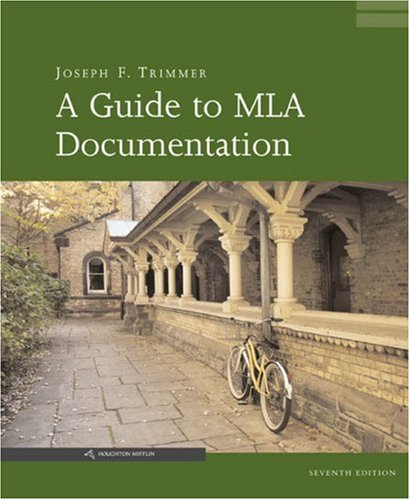 Guide to MLA Documentation  7th 2006 edition cover