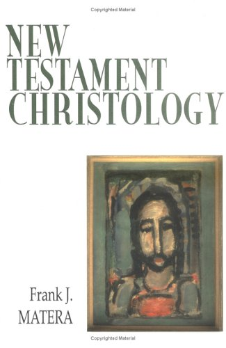 New Testament Christology The Christology in the Story  1999 edition cover