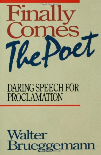 Finally Comes the Poet Daring Speech for Proclamation N/A edition cover