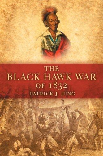 Black Hawk War of 1832  N/A edition cover