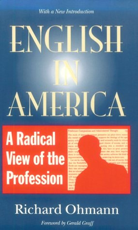 English in America A Radical View of the Profession Revised  edition cover