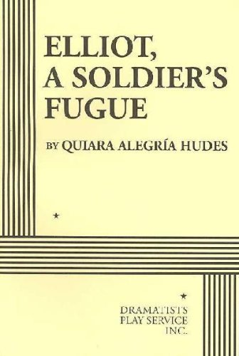 Elliot, a Soldier's Fugue   2007 edition cover