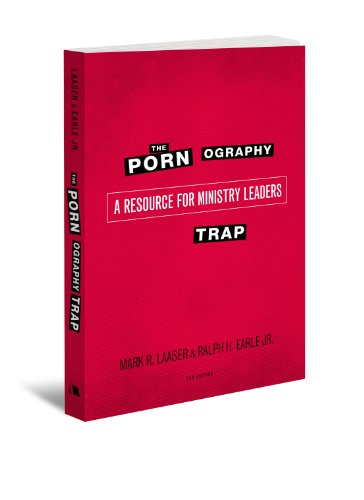 Pornography Trap, 2nd Edition A Resource for Ministry Leaders 2nd 2012 edition cover
