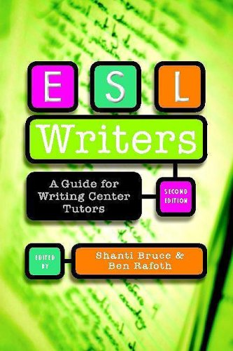 ESL Writers A Guide for Writing Center Tutors 2nd 2009 9780867095944 Front Cover
