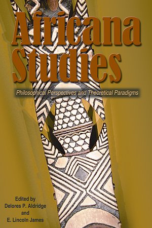 Africana Studies : Philosophical Perspectives and Theoretical Paradigms  2007 edition cover