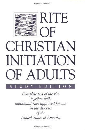 Rite of Christian Initiation of Adults Study Edition N/A edition cover