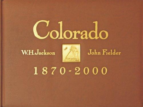 Colorado 1870-2000   1999 9780983276944 Front Cover