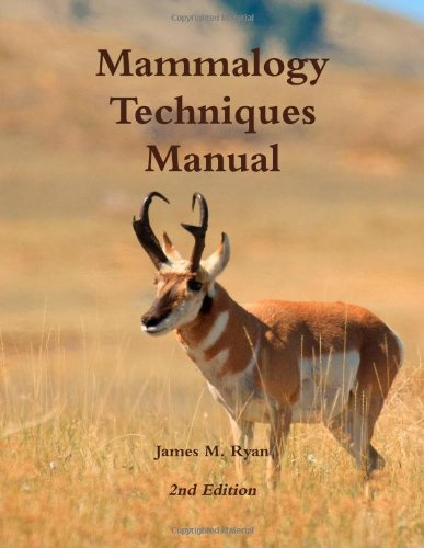 Mammalogy Techniques Manual N/A edition cover