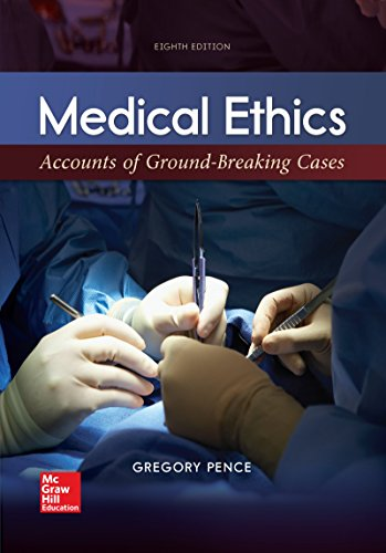Medical Ethics: Accounts of Ground-breaking Cases (Loose Leaf) 8th 2016 9781259907944 Front Cover