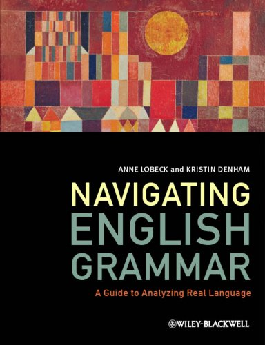 Navigating English Grammar A Guide to Analyzing Real Language  2013 edition cover