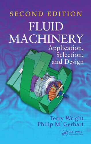 Fluid Machinery Application, Selection, and Design 2nd 2009 (Revised) 9781420082944 Front Cover