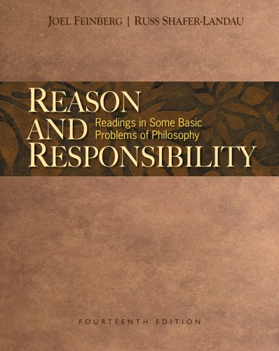 Reason and Responsibility Readings in Some Basic Problems of Philosophy 14th 2011 edition cover