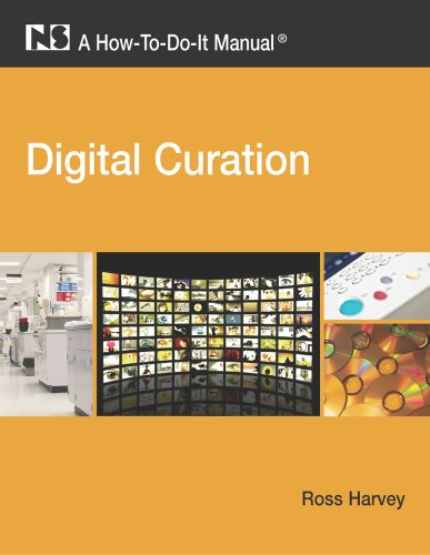 Digital Curation A How-To-Do-It Manual  2010 edition cover