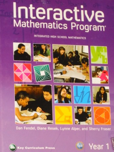 Interactive Mathematics Program: Integrated High School Mathematics : Year 1 2nd 2008 edition cover